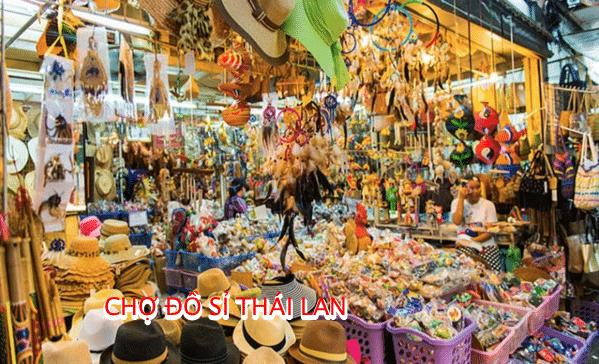 Chợ đồ sỉ tại Thái Lan