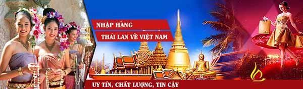 Sử dụng dịch vụ để hỗ trợ nhập hàng Thái Lan là điều nên dùng.