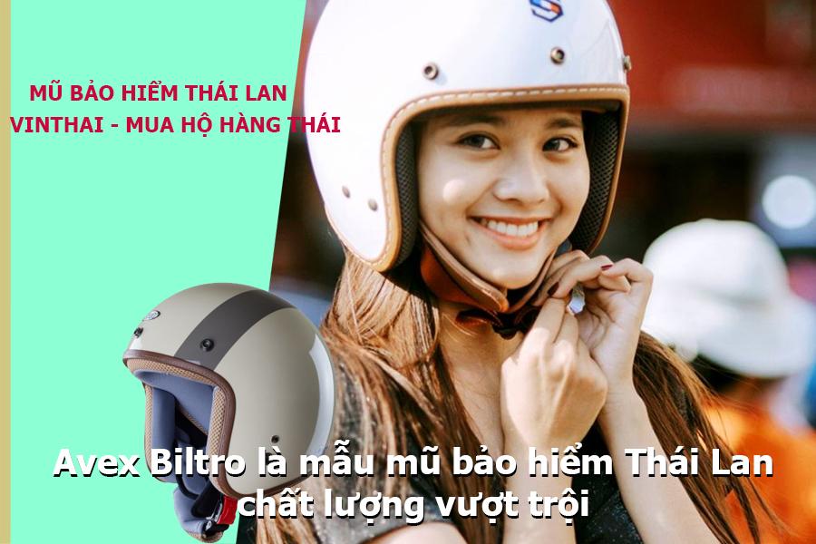 Avex Biltro là mẫu mũ bảo hiểm Thái Lan vượt trội hiện nay