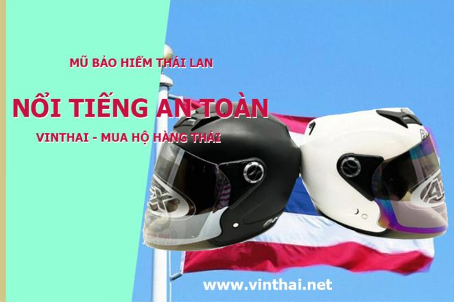 Mũ bảo hiểm Thái Lan chất lượng cao luôn được sử dụng phổ biến tại Việt Nam